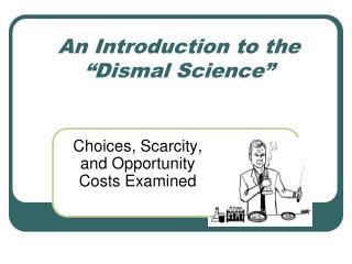 """An Introduction to the """"Dismal Science"""""""