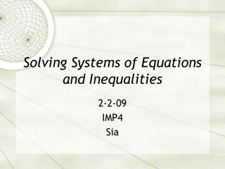 Solving Systems of Equations and Inequalities