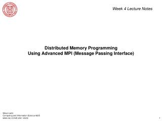 Distributed Memory Programming Using Advanced MPI (Message Passing Interface)