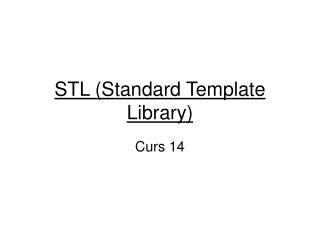 STL (Standard Template Library)
