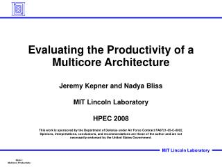 Evaluating the Productivity of a Multicore Architecture