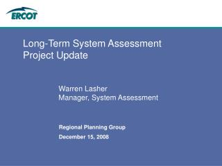 Long-Term System Assessment Project Update
