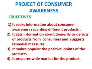 PROJECT OF CONSUMER AWARENESS