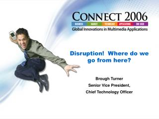 Disruption!  Where do we go from here?