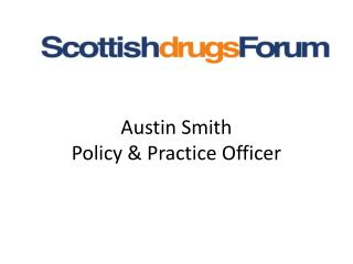 Austin Smith Policy & Practice Officer