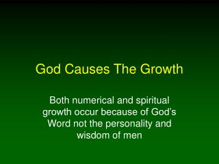 God Causes The Growth