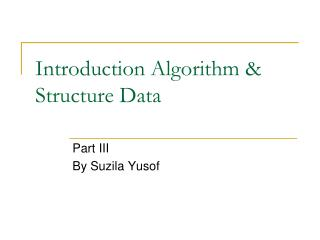 Introduction Algorithm & Structure Data