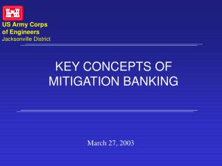 KEY CONCEPTS OF MITIGATION BANKING
