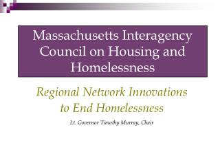 Massachusetts Interagency Council on Housing and Homelessness