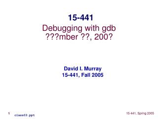 Debugging with gdb ???mber ??, 200?