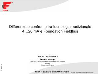 Differenze e confronto tra tecnologia tradizionale 4…20 mA e Foundation Fieldbus