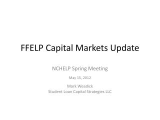 FFELP Capital Markets Update