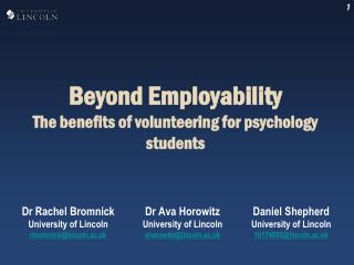 Beyond Employability The benefits of volunteering for psychology students