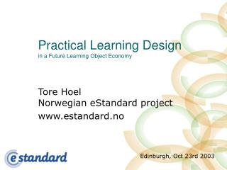 Practical Learning Design in a Future Learning Object Economy