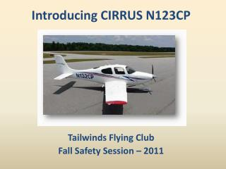 Tailwinds Flying Club Fall Safety Session – 2011