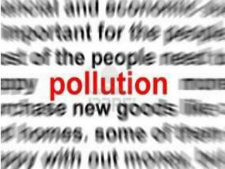MAIN POLLUTANTS SOLID WASTES :  sewage, soot , dust etc.