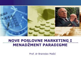 NOVE POSLOVNE MARKETING I ME N А DŽMENT PARADIGME