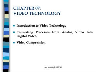CHAPTER 07:  VIDEO TECHNOLOGY