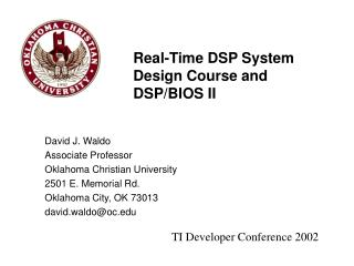 Real-Time DSP System Design Course and DSP/BIOS II