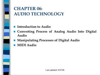CHAPTER 06:  AUDIO TECHNOLOGY