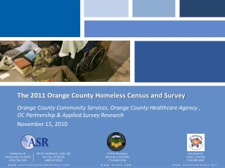 The 2011 Orange County Homeless Census and Survey