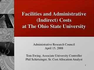 Facilities and Administrative (Indirect) Costs at The Ohio State University