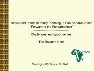 "Status and trends of family Planning in Sub-Saharan Africa ""Forward to the Fundamentals"""