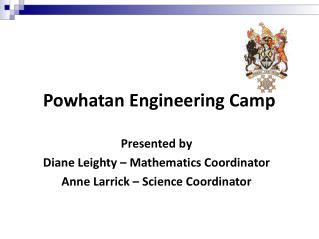 Powhatan Engineering Camp