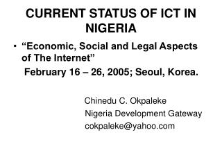 CURRENT STATUS OF ICT IN NIGERIA