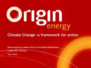 Climate Change –a framework for action