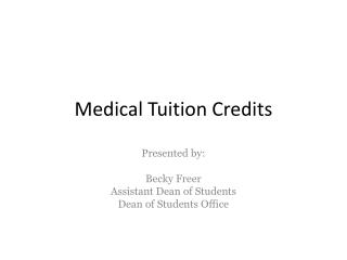 Medical Tuition Credits