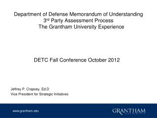 DETC Fall Conference October 2012 Jeffrey P. Cropsey, Ed.D