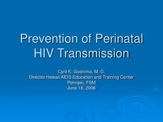 Prevention of Perinatal HIV Transmission