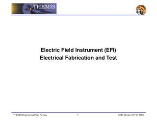 Electric Field Instrument (EFI) Electrical Fabrication and Test