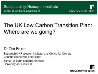 The UK Low Carbon Transition Plan: Where are we going?