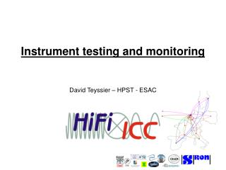 Instrument testing and monitoring