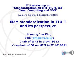 M2M standardization in ITU-T and its perspective