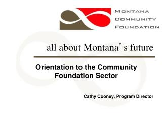 all about Montana ' s future
