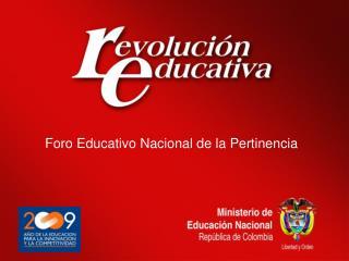 Foro Educativo Nacional de la Pertinencia