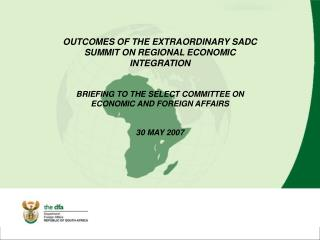 OUTCOMES OF THE EXTRAORDINARY SADC SUMMIT ON REGIONAL ECONOMIC INTEGRATION