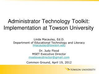 Administrator Technology Toolkit: Implementation at Towson University
