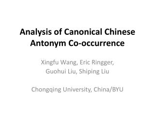Analysis of Canonical Chinese Antonym Co-occurrence