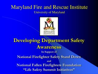 Maryland Fire and Rescue Institute University of Maryland