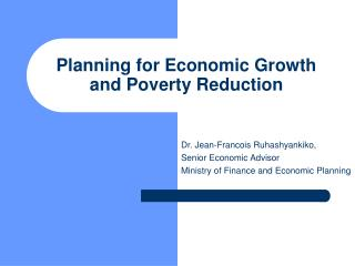 Planning for Economic Growth and Poverty Reduction