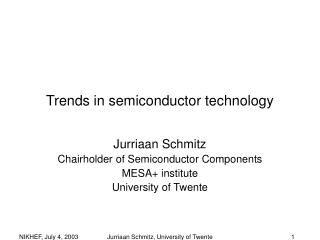 Trends in semiconductor technology
