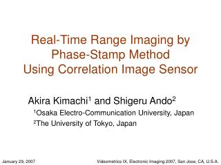 Real-Time Range Imaging by Phase-Stamp Method Using Correlation Image Sensor