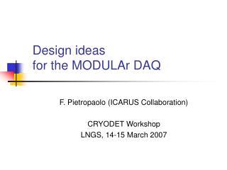 Design ideas  for the MODULAr DAQ