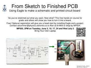 From Sketch to Finished PCB Using Eagle to make a schematic and printed circuit board