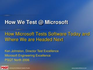 How We Test @ Microsoft