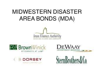 MIDWESTERN DISASTER AREA BONDS (MDA)